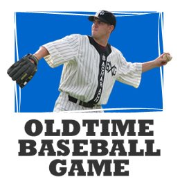 , the people behind the popular Oldtime Baseball Game in Cambridge